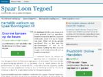 SpaarLoonTegoed. nl | Het antwoord op al uw financiële vragen