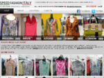 Speedfashion - Confezioni Pronto Moda - ready-to-wear fashion - Mode pret-à-porter