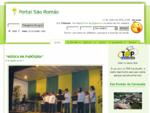 Portal de São Romão - Conheça a Paróquia de São Romã do Coronado, notícias católicas actualizadas diariamente. Participe no nosso fórum d