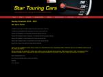 Star Touring Cars - Kiwi Racing Cars - Racing Schedule 2014-2015