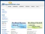 Stayonline. no - Leverandør av bredbånd og internett i Fredrikstad og Sarpsborg - adsl, shdsl, dsl