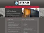 Stead Construction Ltd Home