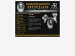 Artystyczne Kamieniarstwo - Jerzy Michalak nagrobki, rzeźby, groby