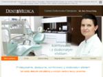 Dentimedica - Centrum Dentystyczno-Chirurgiczne lek. dent. Iwona Kulig