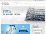 Strass e Cristalli - Commercio ingrosso strass, bottoni, catene strass e passamanerie