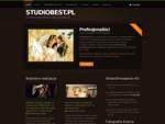 STUDIOBEST. PL - profesjonalna fotografia ślubna, videofilmowanie FULL HD, reportaż ślubny, sesje