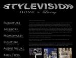 Mirrors - Furniture - Home Decor - Lighting - Audio Visual - Toys - Interior Design