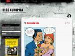 BLOG XURUPITA | Subdoxurupita, bom humor é nosso lema.