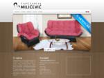 Tapetarija Milićević | Privredno društvo za proizvodnju i prodaju nameštaja Svrljig