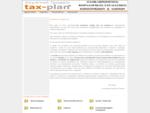 | ΛΟΓΙΣΤΙΚΟ - ΦΟΡΟΤΕΧΝΙΚΟ -ΑΣΦΑΛΙΣΤΙΚΟ ΓΡΑΦΕΙΟ Tax-Plan