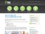 Solution Telephonique Entreprise Quebec | TBL Telecom