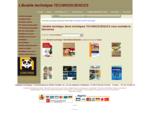 Livre technique, librairie technique TECHNOSCIENCES spécialisée en littérature technique