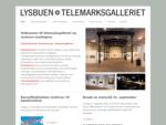 Telemarksgalleriet | Hele Telemarks kunstgalleri
