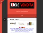 Televendita - la televendita è diventata Tele... Vendita Su sky channel
