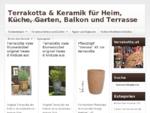 Terrakotta & Keramik für Heim, Küche, Garten, Balkon und Terrasse