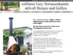 Terrassenkamine Gey Terrassenkamin Gartenkamin u. Grill, rollbar, mobiler Gartengrillkamin aus ...