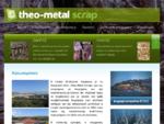 theo-metal scrap ανακύκλωση μετάλλων, ανακύκλωση μεταλλικών απορριμμάτων, βόλος, ιωάννινα, ...