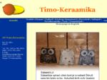 OUuml; Timo-Keraamika kodulehekuuml;lg