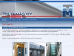 TM-Teräs Oy - julkisivurakenteiden ammattilainen