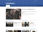 todayfocus. gr - εστιάζοντας διαφορετικά