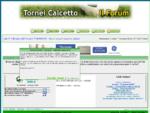 Tornei Calcetto - Calciotto - Calcio byStadio41. it