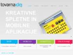 tovarna idej - kreativna agencija | spletne marketinške rešitve - mobilne marketinške rešitve