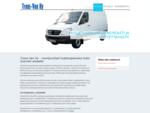 Kuljetuspalvelut Helsinki - kuriiripalvelu yrityksille Trans-Van Ky