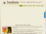 Velkommen til Trondheim Catering