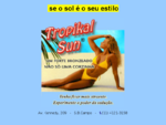 Bronzeamento Artificial - Tropikal Sun