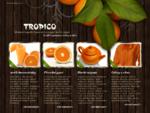 Tropické džusy a koncentráty, ovocné šťávy, horké nápoje, čaje, pracovní oděvy a obuv - Tropico