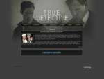 Сериал Настоящий детектив (True Detective) | Русскоязычный сайт сериала