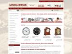 GrossUhren Markenuhren Produktion und Vertrieb Grossuhren. de