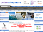 attrezzatura sub, attrezzatura pesca, attrezzatura nautica - Negozio on line - Unionshopmare