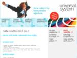 Universal System - reklamní a komunikační agentura pro Kladno | reklamní textil | potisk výšivka