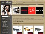 Prodaja sončnih očal in ženskih ter mnoških ur priznanih blagovnih znamk. - Najceneje na spletu!