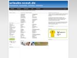 urlaubs-scout. de - Branchenportal - Suchmaschine - Verzeichnis - Webkatalog