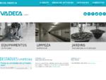 Grupo Vadeca - Equipamentos de Limpeza e Produtos Químicos, Limpeza Profissional e Constru