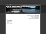Vancy Home Improvements - Vancy Home Improvements - General Contractor in Bracebridge, Gravenhurst a
