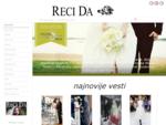 Vencanje. rs | Specijalizovani časopis za venčanja Reci Da
