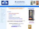 Brunnhofer Vending Systems - Verpflegungsautomaten: Kaffee-,Getränke-,Warenautomaten und Sonderlösun