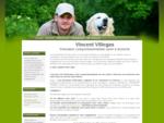 Vincent Villegas Éducateur Canin Comportementaliste - Accueil