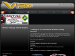VISION Window tinting