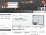 VitrinenShop liefert Vitrinen in Industriequalität mit Halogen- oder LED-Beleuchtung, fertig montier
