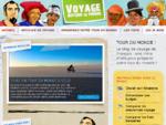 Tour du monde le meilleur blog pour préparer votre voyage !