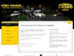 Võru Taksod | Taksoteenuste pakkuja Võrumaal - Avaleht