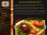Walter restoran sarajevski ćevap, pljeskavica, sudžuka, pileće belo meso, šnicla, krpice, ražn