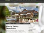 Wanha Kasino Savonlinna Ravintolat KattaaSavon. fi