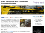 Water Jet Service - Eco Friendly and Economical Solution