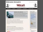 L'annuaire de toutes les webcams, live cam pour tous