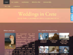 Weddings in Crete Let us plan your perfect wedding in Crete